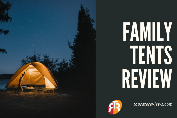 Family Tents Review