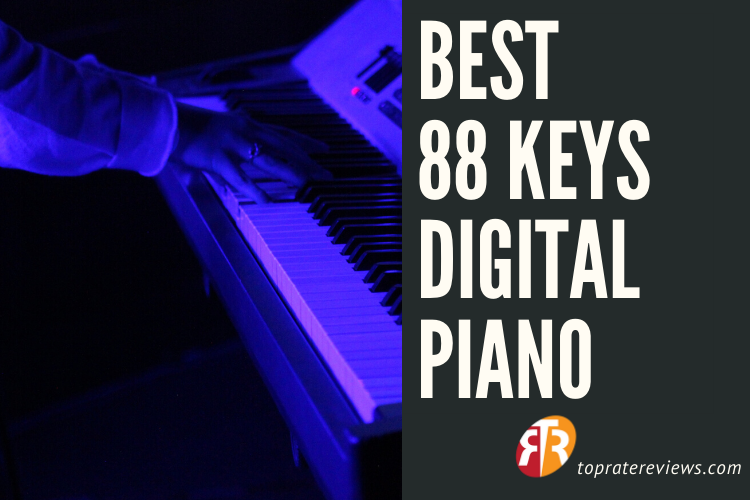 Best 88 keys digital piano reviews