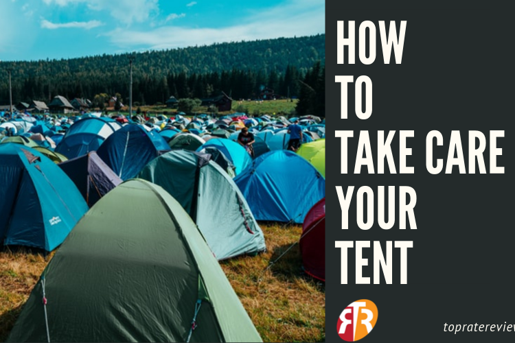 How to protect your tents