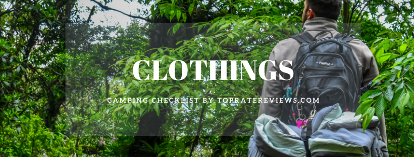 Camping Checklist - Clothings
