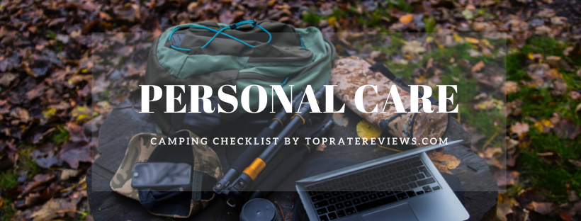 Camping Checklist - Personal care