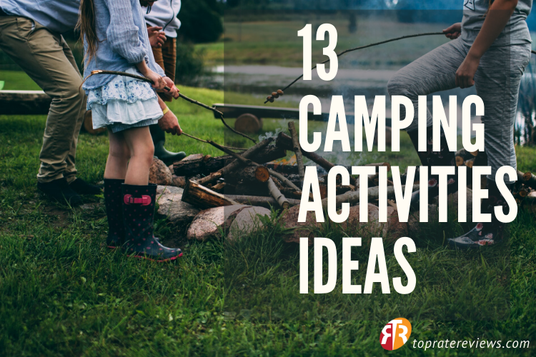 Fun Interesting Camping Activities Ideas