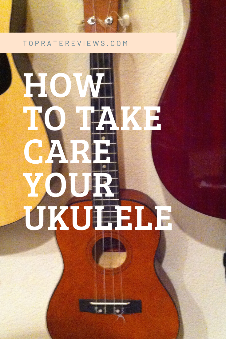 Ukulele Care Maintenance