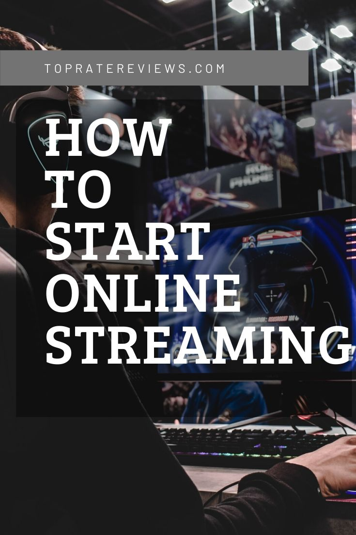 How to start online streaming