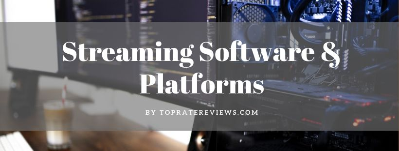 Streaming platform software