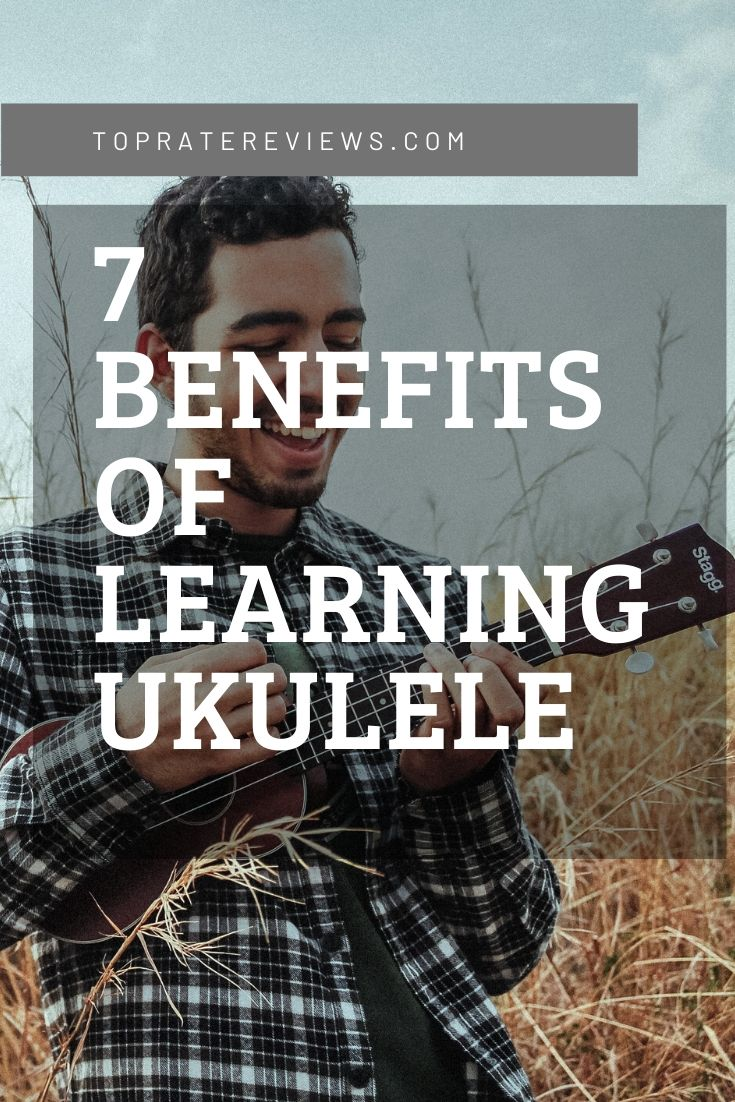 Benefits of Learning Ukulele
