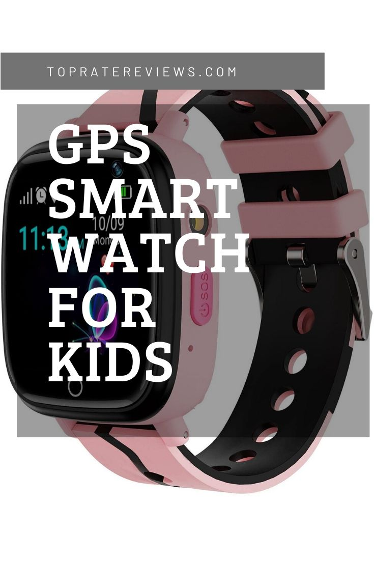 Best GPS tracking smartwatch for kids