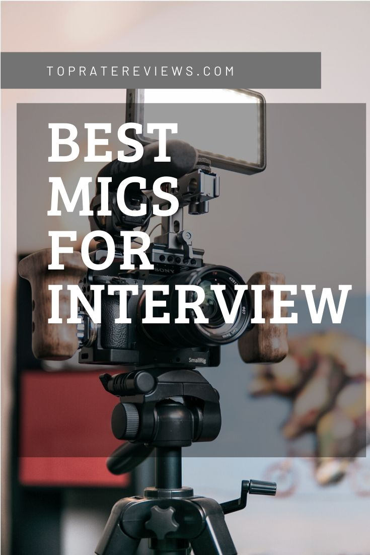 best mic for interviews
