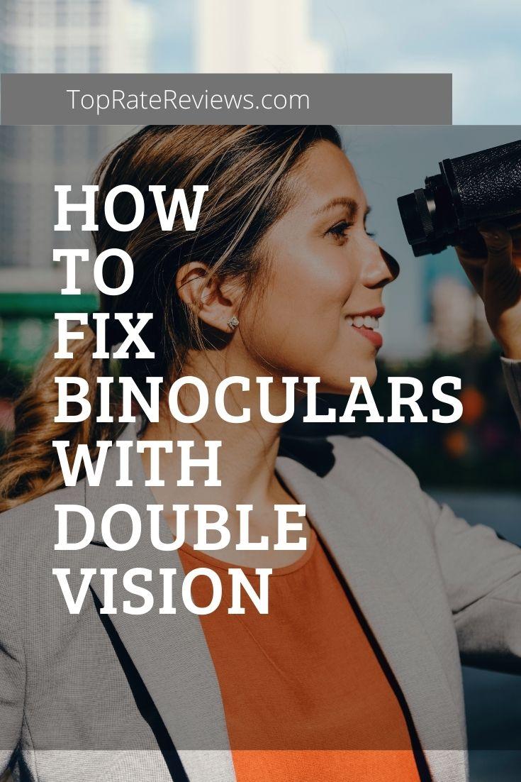 binoculars double vision