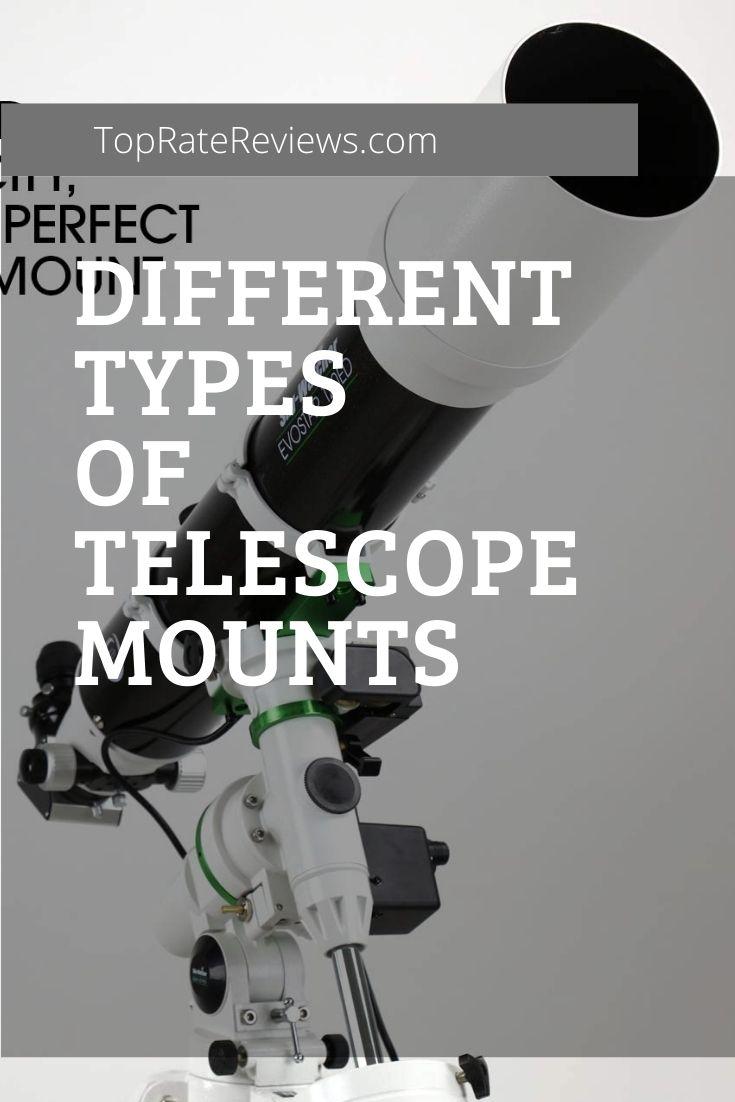 types of telescope mounts
