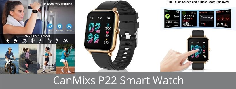 CanMixs P22 Smart Watch