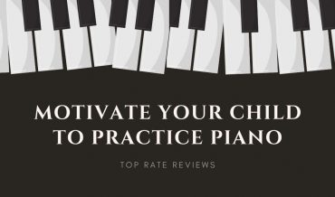 Motivate Your Child to Practice Piano
