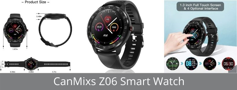 CanMixs Z06 Smart Watch-