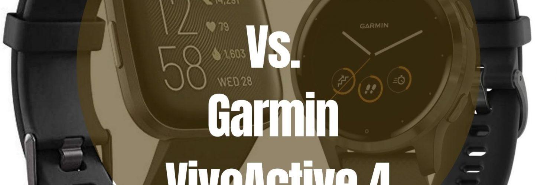 Fitbit Versa 2 Vs Garmin VivoActive 4