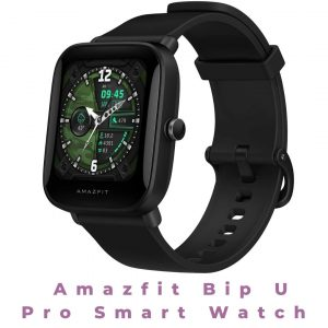 Amazfit Bip U Pro Smart Watch