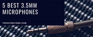 Best 3.5mm Microphones