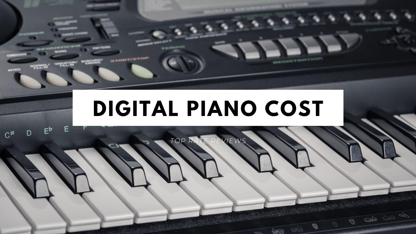 Digital Piano Cost