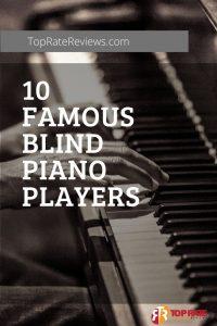famous blind pianist