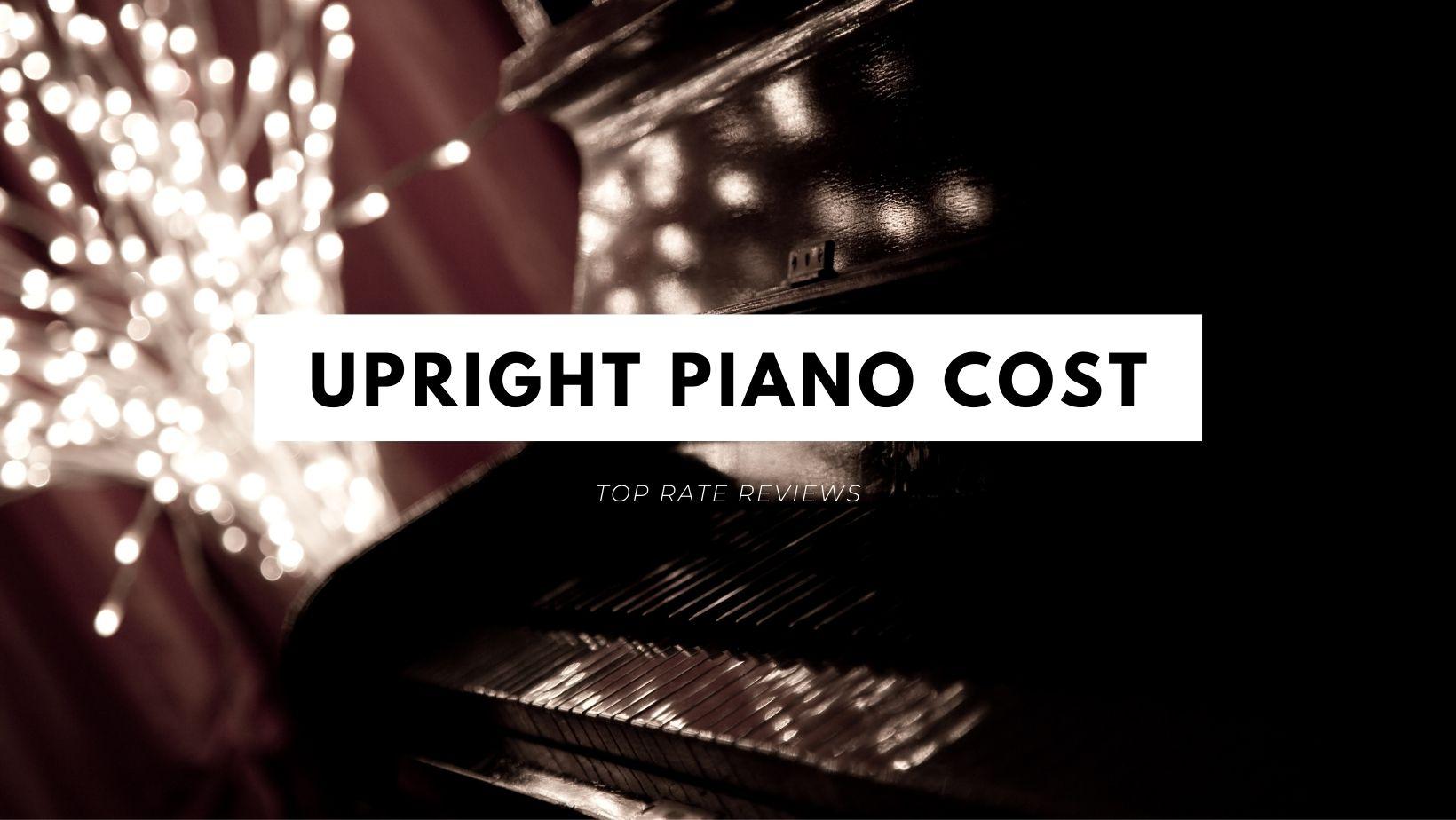 Upright Piano Cost