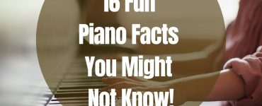 16 Fun Piano Facts You Might Not Know