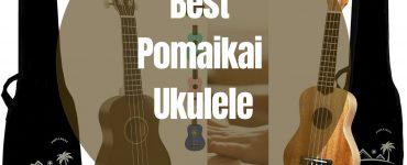 Best Pomaikai Ukulele