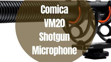 Comica CVM-VM20 Review
