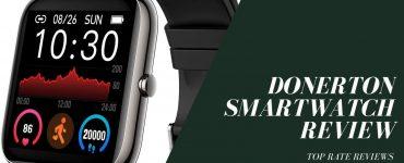 Donerton Smart Watch Review